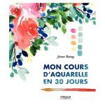 Livre Mon cours d'aquarelle en 30 jours